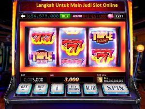 Langkah Untuk Main Judi Slot Online